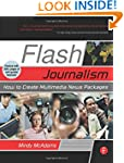 Flash Journalism: How to Create Multi...