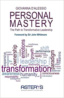 Personal Mastery: The Path To Transformative Leadership