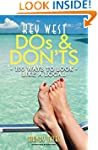 Key West Dos and Don'ts: 100 Ways to...
