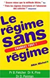 Le rgime sans rgime