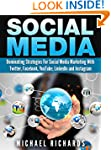 Social Media: Dominating Strategies f...