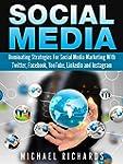 Social Media: Dominating Strategies f...