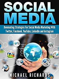 Social Media: Dominating Strategies f…