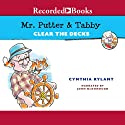 Mr. Putter and Tabby Clear the Decks Audiobook by Cynthia Rylant Narrated by John McDonough