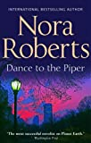 Dance To The Piper (Mills & Boon Special Releases) Nora Roberts