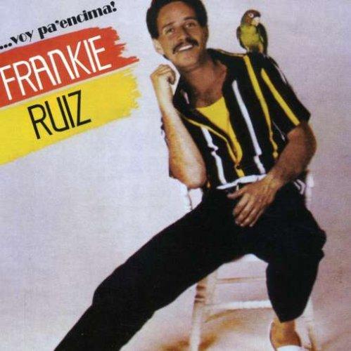 Frankie Ruiz - Voy Pa Encima - Zortam Music