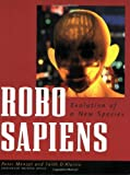 img - for Robo Sapiens: Evolution of a New Species book / textbook / text book