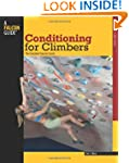 Conditioning for Climbers: The Comple...