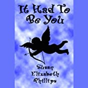 It Had to Be You | [Susan Elizabeth Phillips]