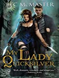 My Lady Quicksilver (London Steampunk)