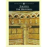 The Histories (Penguin Classics) ~ Cornelius Tacitus