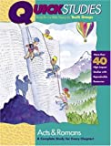 img - for Quick Studies - Acts & Romans book / textbook / text book