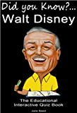 Walt Disney: Did You Know? The Children's Educational Quiz Book (The Did You Know Series 4)