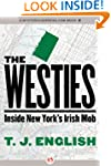 The Westies: Inside New York's Ir...