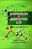 img - for Aminophosphonic and Aminophosphinic Acids: Chemistry and Biological Activity book / textbook / text book