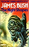 The Nigh Shapes (0099184001) by James Blish