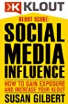 KLOUT SCORE:  Social Media Influence,...