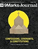 img - for Confessions Covenants & Constitutions: How To Organize Your Church (9Marks Journal) book / textbook / text book