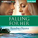 Falling for Her: A K2 Team Novel (       UNABRIDGED) by Sandra Owens Narrated by Amy McFadden, Mikael Naramore