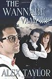 The Wannabe Vampire (Michael Alexander/Kari Logan)