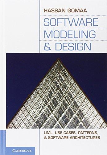 Software Modeling and Design: UML, Use Cases, Patterns,...
