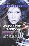 Way of the Shadows (Shadow Agents: Guts and Glory)