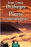 Pierre des montagnes
