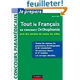 Tout le Français au concours Orthophonie - avec des annales de toutes les villes