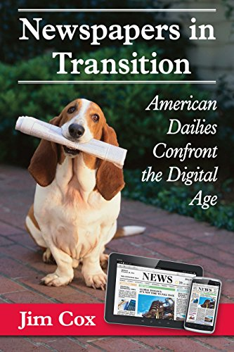 newspapers-in-transition-american-dailies-confront-the-digital-age