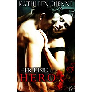Her Kind of Hero | [Kathleen Dienne]