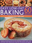 Easy Low Fat Baking: 60 Recipes: Heal...