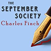 The September Society: Charles Lenox Mysteries Series #2 | [Charles Finch]