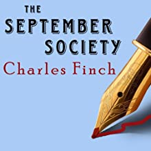 The September Society: Charles Lenox Mysteries Series #2 (       UNABRIDGED) by Charles Finch Narrated by James Langton