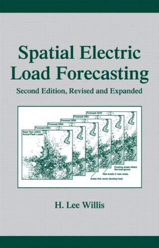 Spatial Electric Load Forecasting (Power Engineering (Willis))