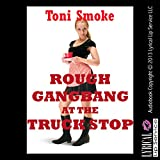img - for Rough Gangbang at the Truck Stop book / textbook / text book