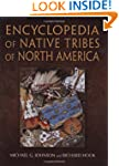 Encyclopedia of Native Tribes of Nort...