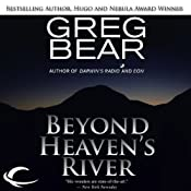 Beyond Heaven's River | [Greg Bear]