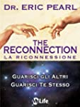 The Reconnection - La Riconnessione:...
