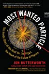 Most Wanted Particle: The Inside Stor...