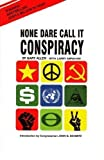 img - for By Gary Allen - None Dare Call It Conspiracy (Reprint) (11/15/71) book / textbook / text book