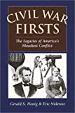 img - for Civil War Firsts by Gerald S. Henig (2001-01-01) book / textbook / text book