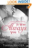 It Was Always You (1Night Stand)