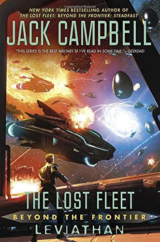 The Lost Fleet: Beyond the Frontier: Leviathan (Lost Fleet: Beyond Frontier)