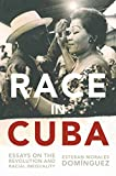 img - for Race in Cuba: Essays on the Revolution and Racial Inequality book / textbook / text book