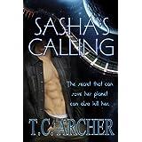 Sasha's Calling ~ T. C.  Archer