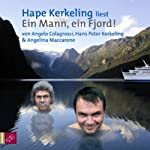 Ein Mann, ein Fjord! | Angelo Colagrossi,Hape Kerkeling,Angelina Maccarone