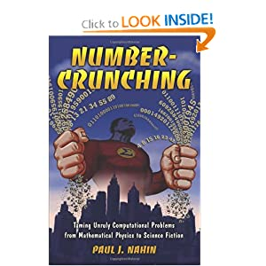 Download e-book Number-Crunching: Taming Unruly Computational Problems from Mathematical Physics to Science Fiction