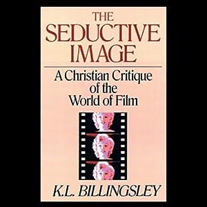 The Seductive Image Audiobook