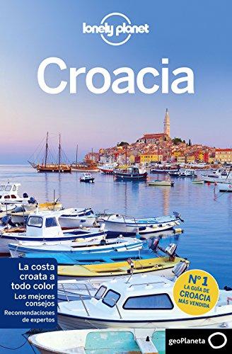 Croacia 6 (Guías de País Lonely Planet)