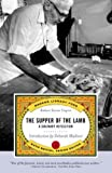 img - for The Supper of the Lamb: A Culinary Reflection (Modern Library Paperbacks) book / textbook / text book